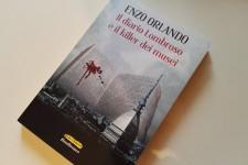 """""""Il diario Lombroso e il killer dei musei"""": sbarca a Napoli il nuovo giallo di Enzo Orlando"""