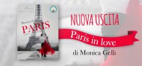 Paris in Love, una romantica e colorata storia d'amore della scrittrice Monica Gelli