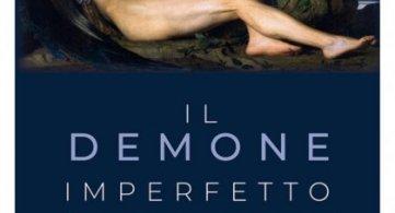 Il Demone Imperfetto, un'opera di Rita Daniela Marasco
